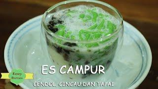 Es Campur (Cendol, Cincau dan Tapai)
