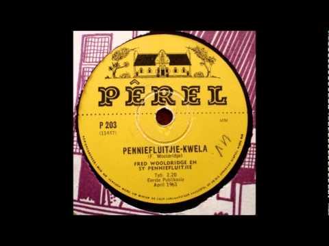 Fred Woodridge - Penniefluitjie-Kwela (Pennywhistle Kwela)