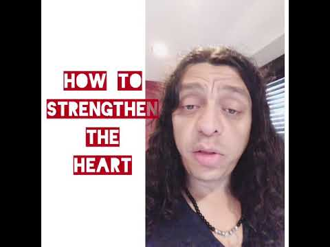 How to strengthen the heart - detox and detoxification