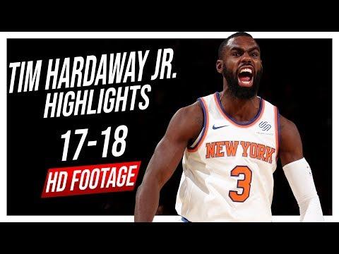 Knicks SG Tim Hardaway Jr. 2017-2018 Season Highlights ᴴᴰ