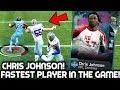 FASTEST PLAYER IN MADDEN! CHRIS JOHNSON BREAKS ANKLES! Madden 19 Ultimate Team