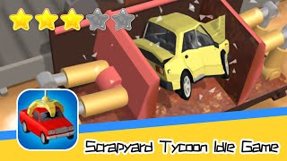 Scrapyard Tycoon Idle Game Walkthrough Manage, Buy & Sell Cars 4 Cash Recommend index three stars