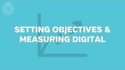 Setting Marketing Objectives and Measuring Digital Marketing