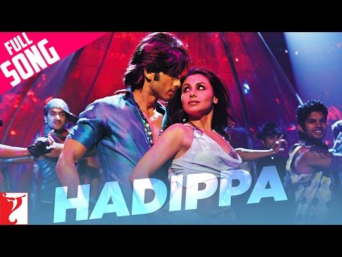 Hadippa - Full Song | Dil Bole Hadippa |...