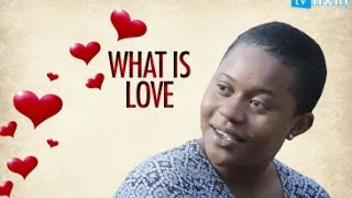What Is Love - 2017 Latest Nigerian Nollywood [PREMIUM]