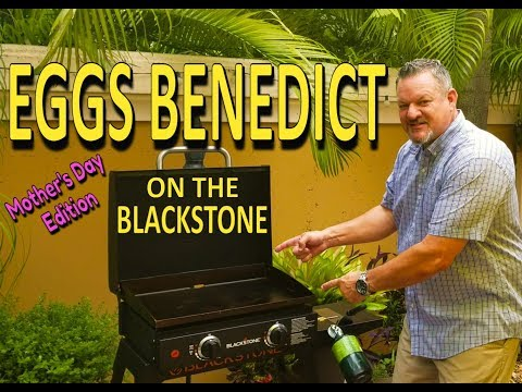 """Eggs Benedict on the Blackstone 22"""" Griddle 
