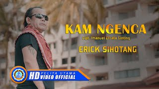 Download Lagu Erick Sihotang - KAM NGENCA | Lagu Karo Terbaik 2020 ( Official Music Video ) mp3