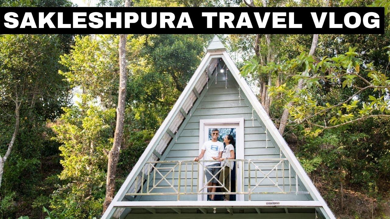 Sakleshpura Resort Vlog | Relaxing weekend at Sakleshpura | Weekend trip from Bangalore