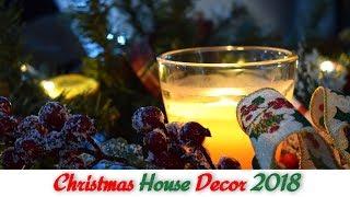 Πώς στόλισα το σπίτι μου για τα Χριστούγεννα l Christmas House Decor 2018
