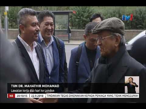 TUN DR. MAHATHIR MOHAMAD : LAWATAN KERJA 2 HARI KE LONDON [22 SEPT 2018]