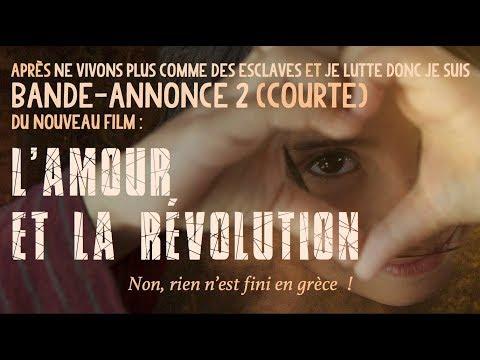 L'AMOUR ET LA RÉVOLUTION (bande-annonce courte)
