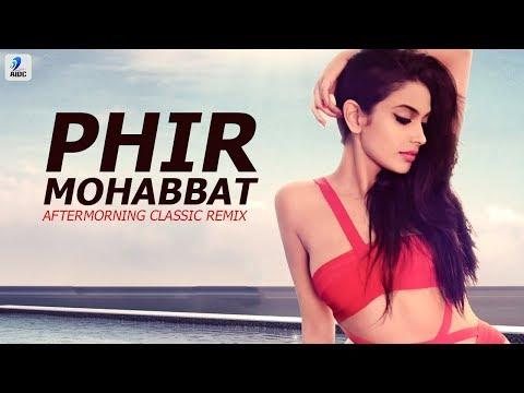 Phir Mohabbat Karne Chala (Remix) | Murder...