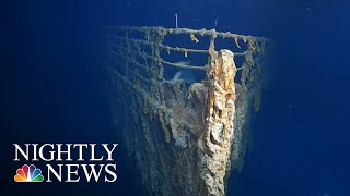 First Images Of Titanic Wreckage In More Than 10 Years Show Rapid Erosion | NBC Nightly News