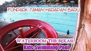 WaterBoom Bekasi THB Kolam Renang Taman Harapan Baru - Swimming Pool Indoor Outdoor Kids Water Slide