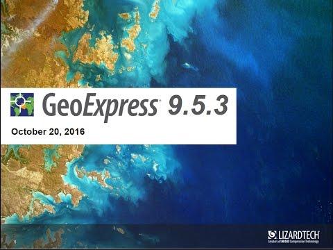 Introducing GeoExpress 9 5 3
