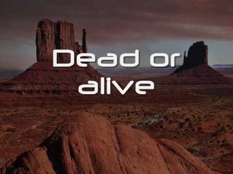 Wanted Dead or Alive Lyrics
