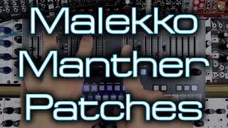 Malekko Heavy Industry - Manther *First Impressions & Factory Patches*