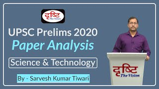 G.S. Paper 1 (Science & Technology) Prelims 2020 I Paper Analysis by Sh. Sarvesh Kumar Tiwari