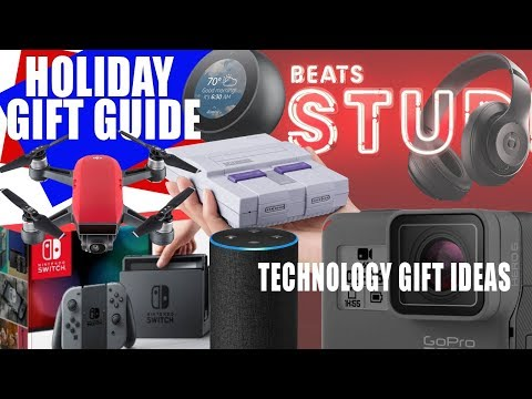 Top Tech Gift Ideas | 2017 Holiday Christmas Season