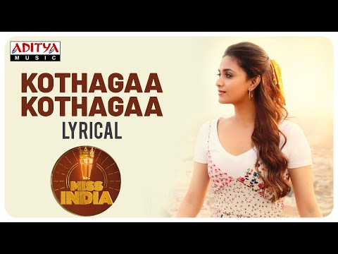 Kotthaga Kotthaga Lyrical Song From Miss India | Keerthy Suresh | Narendra Nath | Thaman S