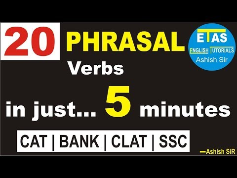 20 Phrasal verbs in just 5 minutes....