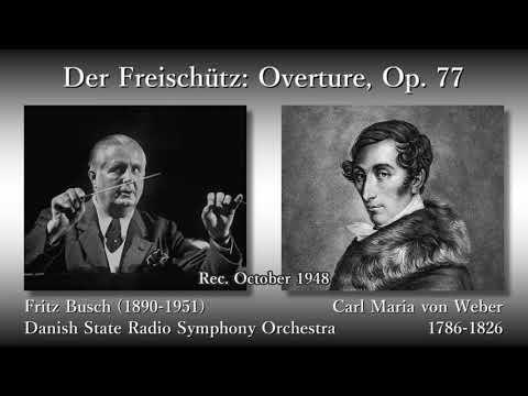 Weber: Der Freischütz; Overture, Busch & DNSO (1948) ヴェーバー「魔弾の射手」序曲 ブッシュ