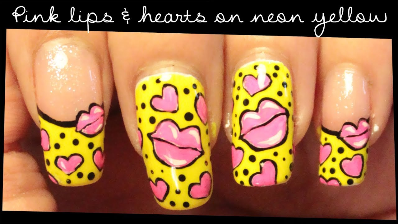 Pink Lips & Hearts on Neon Yellow nail art - YouTube