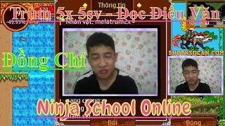►Ninja School Online | Trùm 5x 5sv Hi Sinh - Đọc Điếu Văn Cho Đồng Chí MELATRUM2X
