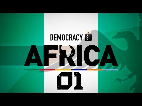 Make Nigeria Great Again #01 - Democracy 3 Africa