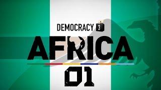 Make Nigeria Great Again #01 - Democracy 3 Africa