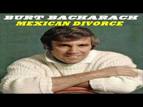 BURT BACHARACH - MEXICAN DIVORCE (TRADUÇÃO)