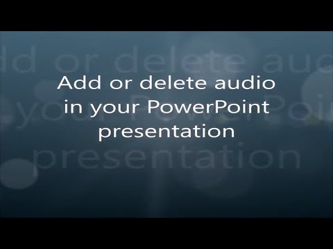 Add or delete audio in your PowerPoint presentation
