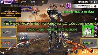 Garena Free Fire |Thử thách mượn và Review nick của AS Mobile nick siêu to khổng lồ thứ gì cũng có