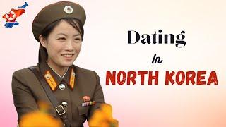 North Korea's Dating Cultu…