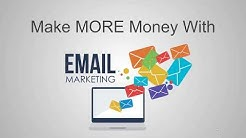 Make More Money With Email Marketing