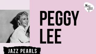 Peggy Lee - Peggy Lee, Jazz Songs, Jazz Pearls