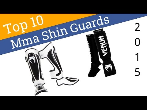 10 Best MMA Shin Guards 2015