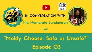 EP#3 (Collaboration series)- Food Safety Genie in Conversation with Ms Namrata Sundaresan.