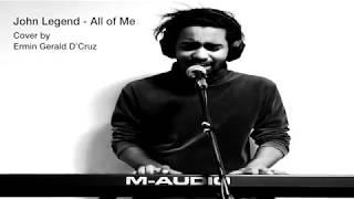 John Legend - All of Me (Cover By Ermin D'Cruz)