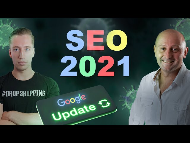 SEO 2021 : COVID et CORE UPDATE (feat Olivier Andrieu)