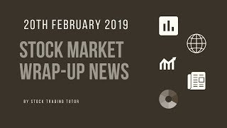 Stock Market Closing News: 20-02-2019 |Nifty|Sensex|Crude Oil|Currency|Gold|Reliance|Anil Ambani|