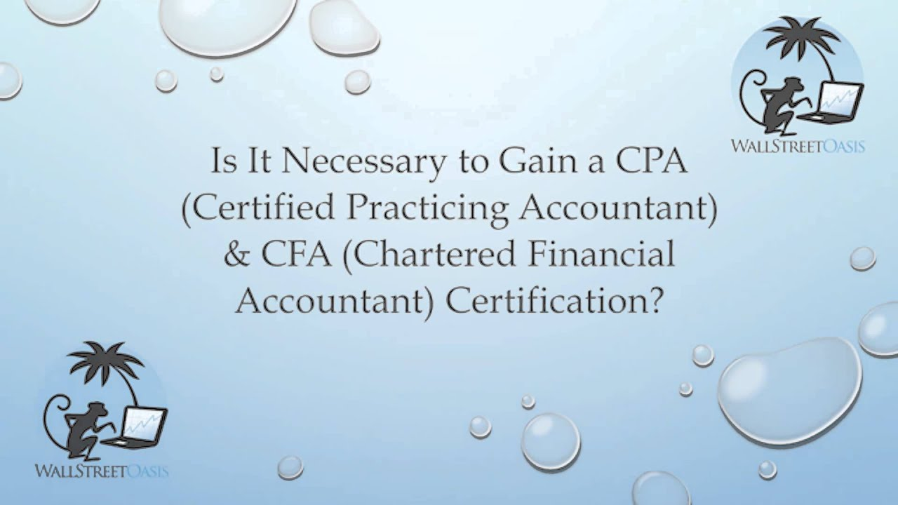 Is It Necessary To Gain A Cpa And Cfa Certification Youtube