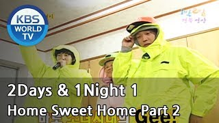 2 Days and 1 Night Season 1 | 1박 2일 시즌 1 - Home Sweet Home, part 2