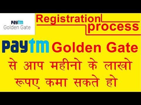 paytm golden gate full registration process