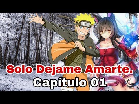 Solo Dejame Amarte Capítulo 01 (Naruto x Fem Kurama)