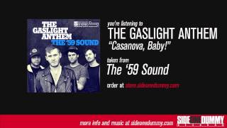 The Gaslight Anthem - Casanova, Baby!