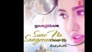 Suno Na Sangemarmar | Youngistaan | Cover By Rakshith