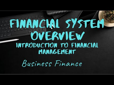Business Finance | Financial System Overview | Introduction to Financial Management