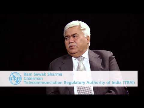 ITU INTERVIEWS: Ram Sewak Sharma, Chairman, Telecommunication Regulatory Authority of India (TRAI)
