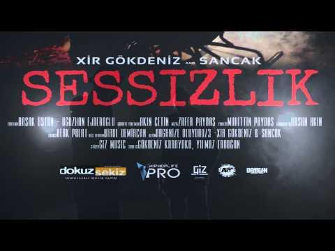 Xir Gökdeniz Feat. Sancak - Sessizlik (Official Teaser)